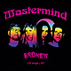 MASTERMIND - Broken CD single/EP